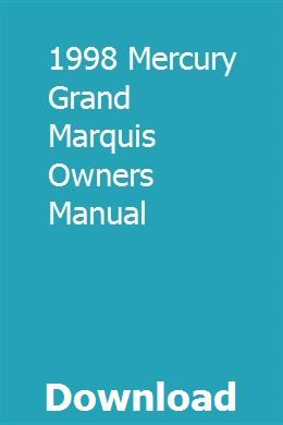 1998 Mercury Grand Marquis Owners Manual Owners Manuals Vehicle Service Manuals Travel Trailer