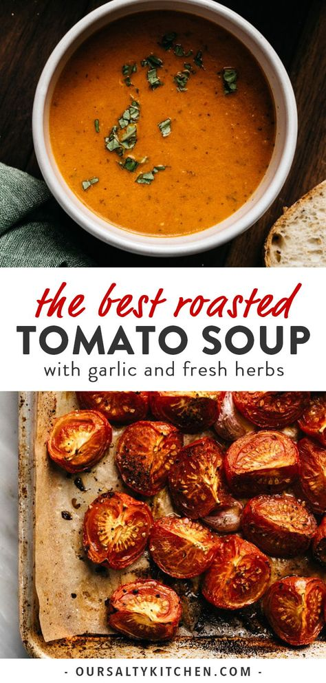 Roasted tomato soup is the perfect recipe for using garden ripe tomatoes. Fresh tomatoes and garlic are slow roasted for sweet, rich flavor. This easy homemade soup recipe is rich, creamy, and fuss-free. Fresh Tomato Soup, Roasted Tomato Soup, Roasted Tomatoes, Recipe For Fresh Tomatoes, Tomato Soup Recipe Vegetarian, Whole 30 Tomato Soup, Vegetarian Recipes Kid Friendly, Vegetarian Soups, Tomato Basil