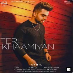 Teri Khaamiyan Akhil Mp3 Song 320kbps Free Mp3 Song Download Mp3 Song Bollywood Movie Songs