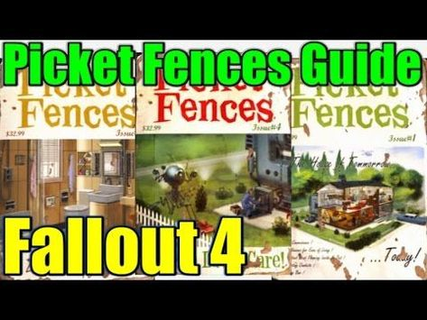 Picket Fences Magazines Guide Fallout 4 In 2020 Picket Fence Fallout Fence