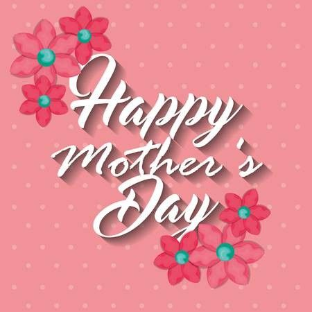Vector Happy Mothers Day Card Vector Illustration Design Mother S Day Prayer Happy Mother S Day Card Mother S Day Activities