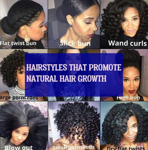 Hairstyles That Promote Natural Hair Growth Natural Hair Growth Curling Hair With Wand Natural Hair Styles