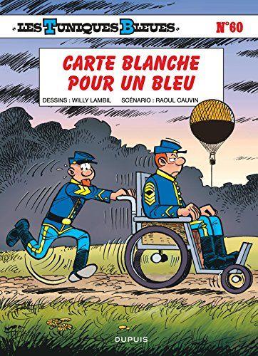 Telecharger Les Tuniques Bleues Tome 60 Carte Blanche Pour