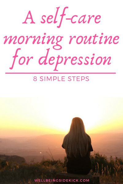 A self-care morning routine for depression - How to improve mental health