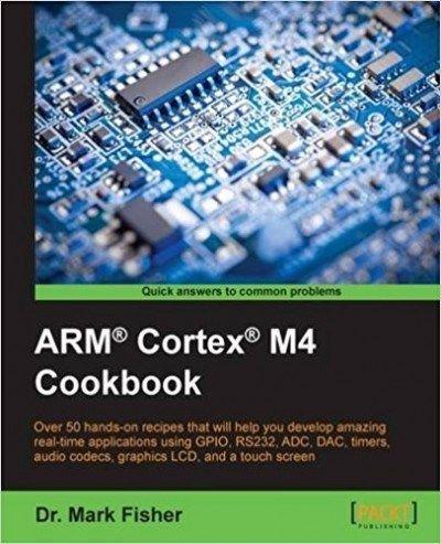 Arm Cortex M4 Cookbook Cookbook Ebook
