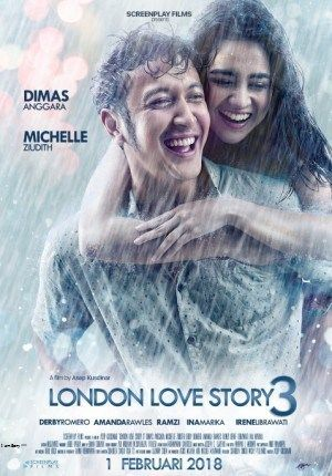 Download Film London Love Story 3 (2018) WEB-DL LK21 in 2019 | Y
