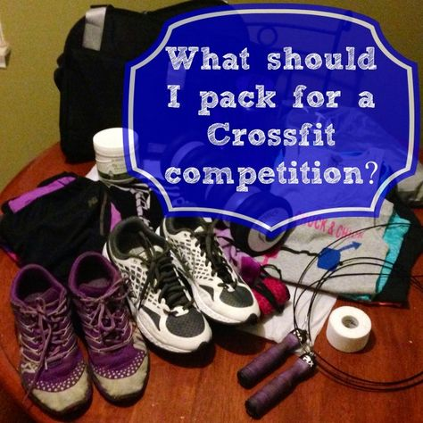 What should I pack for a Crossfit competition? http://deadliftsandmascara.wordpress.com/