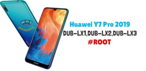 Huawei Y7 Pro 2019 Root (DUB-LX1/LX2/LX3) | Ministry Of