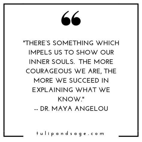 28 Maya Angelou Quotes About Self Love Self Love Quotes Self