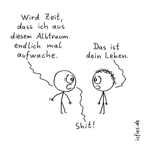 #leben #traum #albtraum #isfies