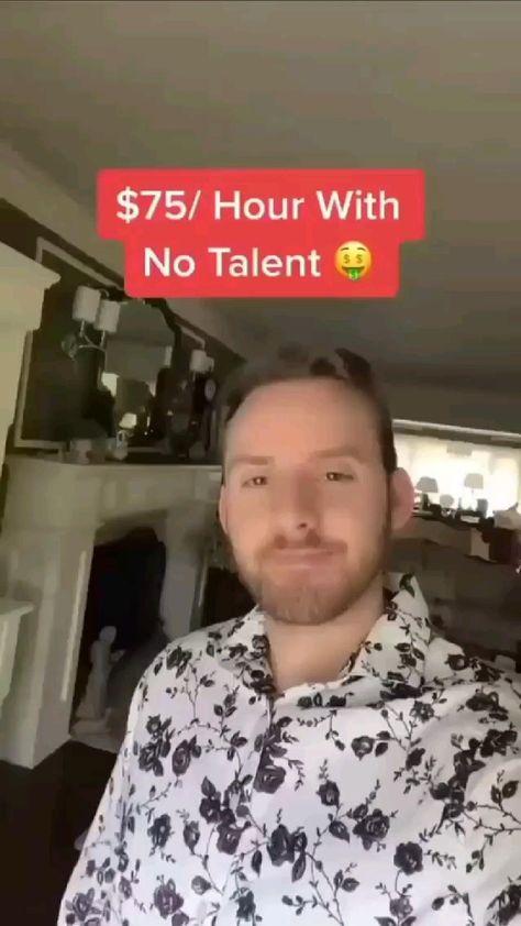 Make per hr 75$  with no skills