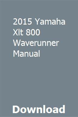 2015 Yamaha Xlt 800 Waverunner Manual Manual Study Guide Honda Cr