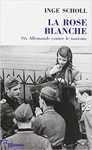 Telecharger La Rose Blanche Pdf Gratuitement Weisse Rose Die Weisse Rose Hans Scholl