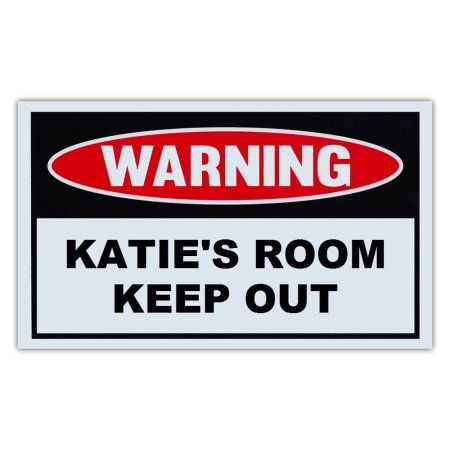 Novelty Warning Sign Katie\u0027s Room Keep Out , For Boys