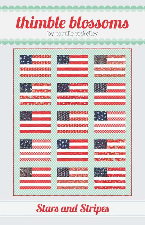 STARS AND STRIPES AMERICAN FLAG QUILT QUILTING PATTERN From Thimble Blossoms NEW