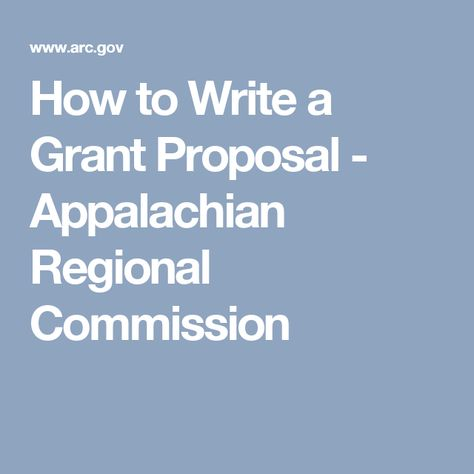 How to Write a Grant Proposal - Appalachian Regional Commission ...