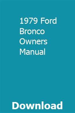 1979 Ford Bronco Owners Manual Owners Manuals Chilton Manual Repair Manuals