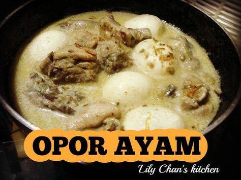 Resep Opor Ayam Ala Sajian Sedap Oleh Lily Chan S Kitchen Resep Resep Tumis Ayam