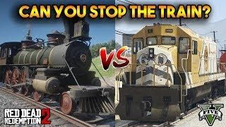 GTA 5 VS RDR2 : CAN YOU STOP THE TRAIN   Red Dead Redemption 2 All
