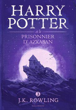 Harry Potter et le prisonnier d'Azkaban - Gallimard Jeunesse (2016)