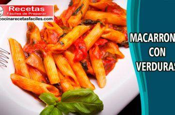 Receta De Macarrones Con Verduras Cocinarecetasfaciles Com Recetas Fáciles De Preparar Macarrones Con Verduras Receta Macarrones Macarrones Con Queso