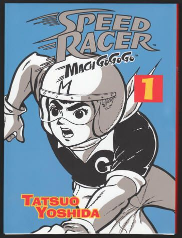 Speed Racer Mach Go Go Go Volume 1 From The Complete Original