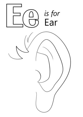 Letter E Is For Ear Coloring Page Free Printable Coloring Di 2020