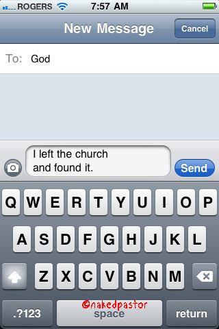 """left the church"" (prayer from the cell, by nakedpastor)"
