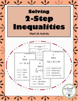 Solving 2 Step Inequalities Mad Lib Activity Inequality Solving Negative Numbers