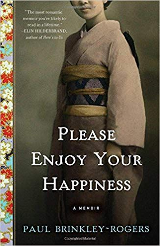 Please Enjoy Your Happiness A Memoir Paul Brinkley Rogers 9781501151255 Books Amazon Ca Good Books Books To Read Books