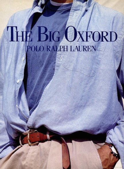 """Lauren's oversized take on classic staples like the oxford shirt was highly influential. College students across America embraced """"The Big Oxford,"""" preferably tucked into a pair of Ralph Lauren khakis. Polo Ralph Lauren, Ralph Lauren Style, Emporio Armani, Doble Denim, 1990 Style, New England Prep, Preppy Style, Preppy Boys, Mode Style"""