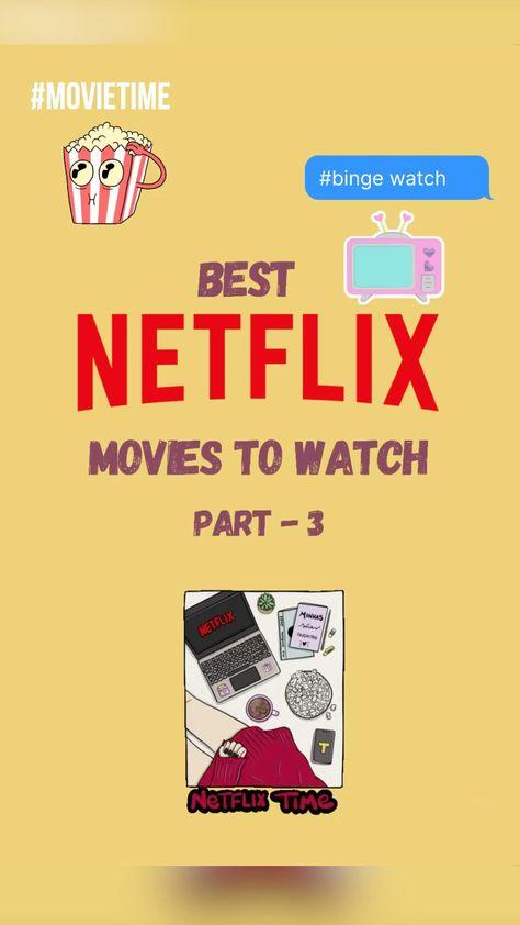 Best NETFLIX Movies to Watch PART - 3