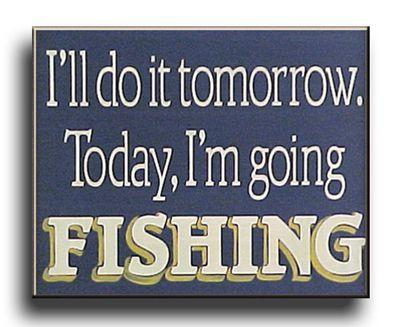 'I'm going Fishing' sign