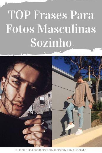 Top Status Para Fotos Masculinas Sozinho Status Para