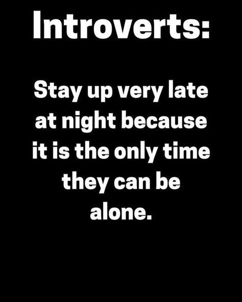 Super Quotes Sad Alone Introvert Ideas Introvert Personality, Introvert Quotes, Introvert Problems, Infj, Introvert Funny, Introvert Vs Extrovert, Personality Types, Mbti, True Quotes