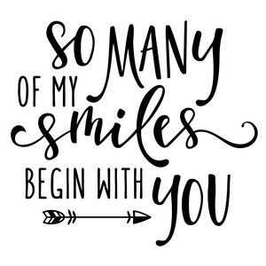 Silhouette Design Store: so many of my smiles phrase