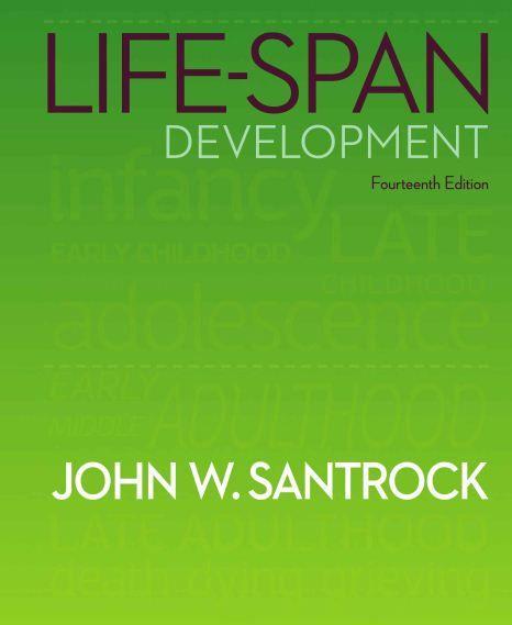 Life Span Development Santrock 15th Edition Pdf Free Download Psychology Books Life Free Download