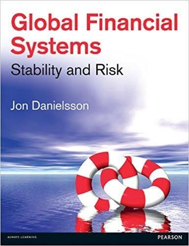 Global Financial Systems Stability And Risk 1st Edition Pdf Version Financial Economics Books Finance Books