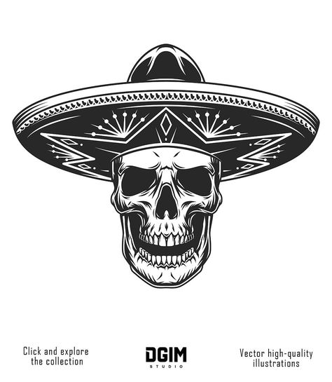 Monochrome Day Of The Dead Design Of A Skull In Mexican Hat Super Quality Best Choise For The Advertisement Of Dia De Mexican Hat Mexican Art Day Of The Dead