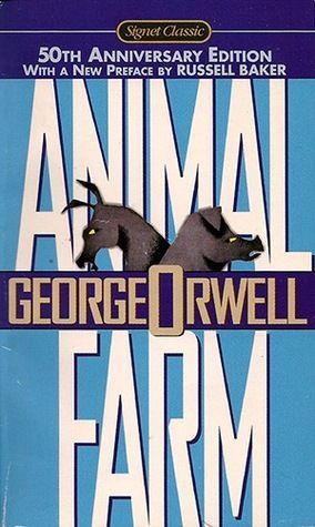 Animal Farm Books Everyone Should Read Animal Farm George Orwell Animal Farm Book