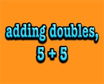 addition of  double numbers 5 + 5