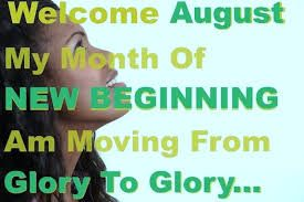 Welcome August Quotes And Sayings | Ministry | Welcome