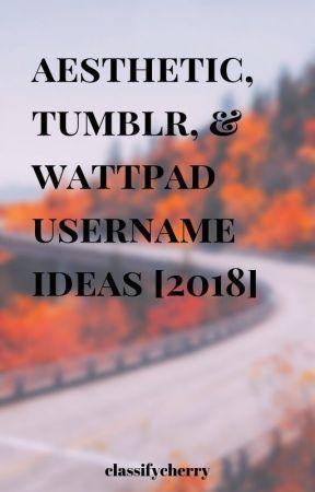 Aesthetic Tumblr Wattpad Username Ideas 2018 Completed Cute Creative Usernames Aesthetic Names For Instagram Instagram Username Ideas Name For Instagram