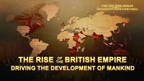 "Watch the full documentary at: Praise and Worship Music ""The One Who Holds Sovereignty Over Everything"" (Christian Musical Documentary)Christian Movie Clip - The Rise of the British Empire Driving the Development of MankindDuring England's colonial expansion, advanced knowledge and thinking in areas such as Western political systems, culture, religions, education, and medicine were introduced into the colonies. The old ruling orders of the colonized countries were overturned, and the pre-exi"