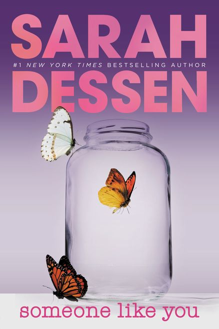 Someone Like You ~Sarah Dessen