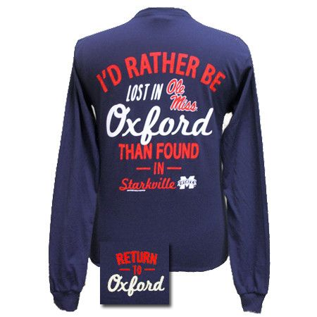 Sale Mississippi Ole Miss Rather Be Lost In Oxford Girlie Bright T Shirt Ole Miss Football Ole Miss Ole Miss Girls