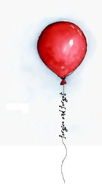 Balloon (not necessarily red) with 'forgive and forget' (One Starry Night font.) Don't forget the shading around the outside!