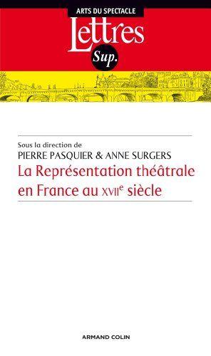 Econopdvlivre Taina Sauver La Representation Theatrale En France A En 2020 Listes De Lecture Livre Electronique Telechargement