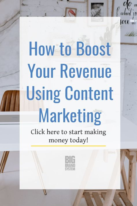 How to Boost Your Revenue Using Content Marketing