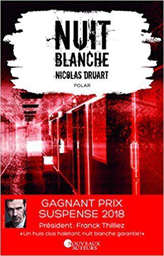 Nuit Blanche Prix Du Suspense Psychologique 2eme Edition